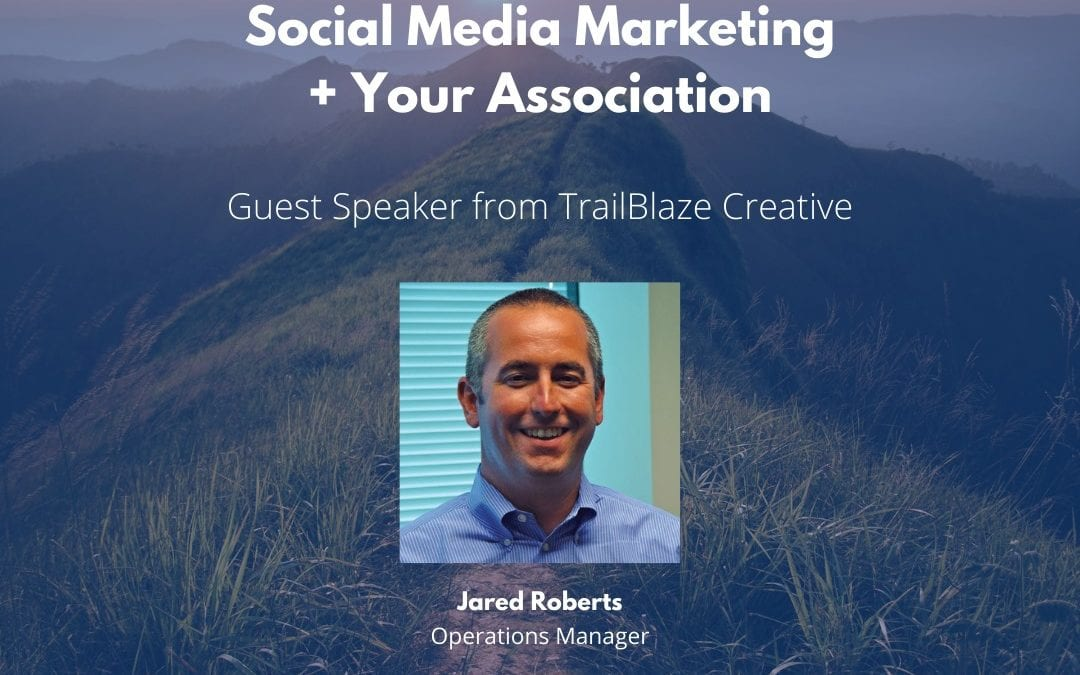 Webinar – Social Media Marketing + Your Association